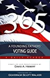 img - for 365: A Founding Fathers' Voting Guide book / textbook / text book