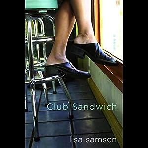 Club Sandwich Audiobook