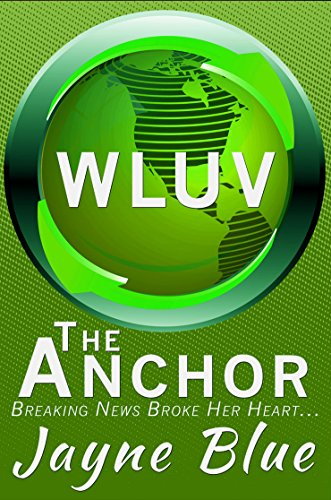 Jayne Blue - The Anchor (WLUV Book 3)