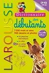 Dictionnaire Larousse des d�butants -...