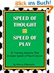 Speed of Thought = Speed of Play: 25...