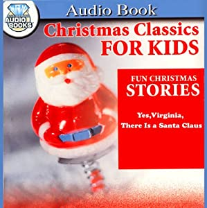 Yes, Virginia, There is a Santa Claus Audiobook