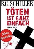 T�ten ist ganz einfach - Thriller (German Edition)