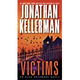 Victims: An Alex Delaware Novel ~ Jonathan Kellerman