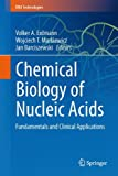 img - for Chemical Biology of Nucleic Acids: Fundamentals and Clinical Applications (RNA Technologies) book / textbook / text book