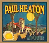 Paul Heaton Acid Country Import Edition by Heaton,Paul (2010) Audio CD