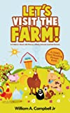 Lets visit the Farm! A Childrens book with Pictures of Farm Animals and their Animal Children (A Childs 4-8 Age Group Reading Picture Book Series)