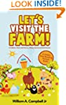 Let's visit the Farm! A Children's bo...