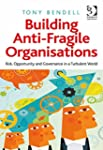 Building Anti-Fragile Organisations