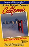 National Geographic's Driving Guide to America: California and Nevada and Hawaii (0792234278) by Dunn, Jerry Camarillo