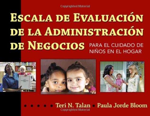 Escala de Evaluacion de la Administracion de Negocios para el Cuidado de Niños en el Hogar (BAS) (Spanish Edition)