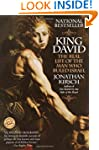 King David: The Real Life of the Man...