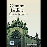 Lethal Intent: Bob Skinner, Book 15   Quintin Jardine