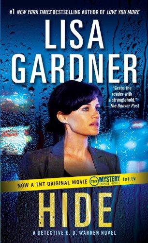 Hide: A Detective D. D. Warren Novel - Lisa Gardner