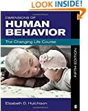 Dimensions of Human Behavior: The Changing Life Course