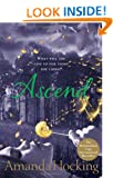 Ascend: What Will She Give Up For Those She Loves?