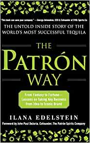 The Patron Way: From Fantasy to Fortune - Lessons on Taking Any