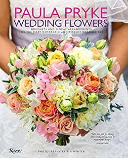 Book Cover: Paula Pryke: Wedding Flowers: Bouquets and Floral Arrangements for the Most Memorable and Perfect Wedding Day