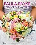 Paula Pryke: Wedding Flowers: Bouquet...