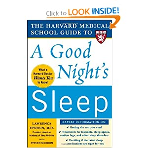 The Harvard Medical School Guide to a Good Night's Sleep  - Lawrence Epstein