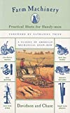 img - for Farm Machinery: Practical Hints For Handy-Men book / textbook / text book