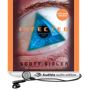 Infected: A Novel (Unabridged)