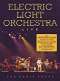 Electric Light Orchestra: Live The Early Years [UK Import]