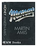 Money: A Suicide Note (0224022768) by Amis, Martin
