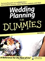 Wedding Planning For Dummies, Second Edition