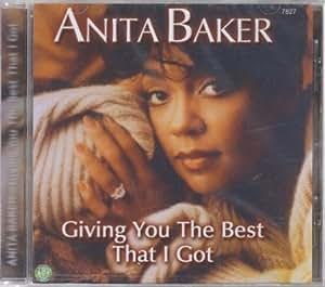 Anita Baker Giving You The Best That I Got Amazon Com