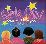 Girls Can!: Make It Happen. [Hardcover]