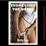 Undressing the Bride: A Very Rough MFM Threesome Sex Erotica Story | Kitty Lee