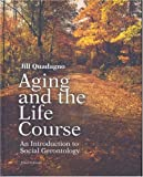 img - for Aging and the Life Course with Making the Grade CD-ROM and PowerWeb book / textbook / text book