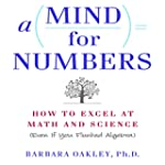 A Mind for Numbers: How to Excel at M...