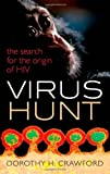 "Dorothy H. Crawford, ""Virus Hunt: The Search for the Origin of HIV"" (Oxford UP, 2013)"