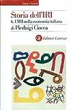 img - for Storia dell'IRI. 6: L'IRI nella economia italiana book / textbook / text book