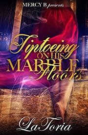 Tiptoeing On His Marble Floors