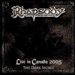 Live in Canada 2005 (The Dark Secret)