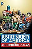 img - for Justice Society of America: A Celebration of 75 Years book / textbook / text book