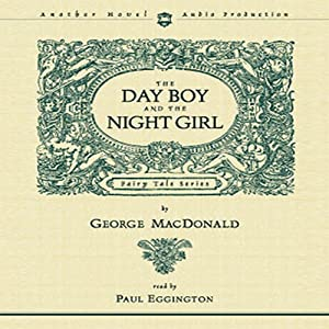 Day Boy and the Night Girl | [George MacDonald]