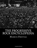 The Progressive Rock Encyclopedia
