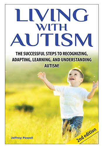 Living With Autism By Jeffrey Powell