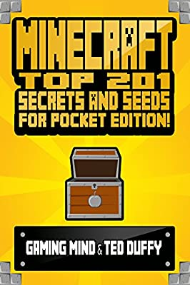 MINECRAFT: Top 201 Minecraft Secrets and Minecraft Seeds for Pocket Edition! ( Minecraft for XBox 360 - Minecraft PC) (Minecraft Seeds Handbook - Minecraft ... PE Seeds - Minecraft Diary - BOX SET)