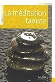 echange, troc Philippe Gouédard - La méditation taoïste
