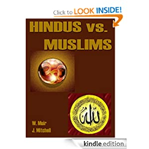 Amazon.com: Hindus vs. Muslims eBook: W. Muir, J. Mitchell: Kindle ...