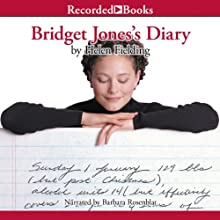 Bridget Jones's Diary (       UNABRIDGED) by Helen Fielding Narrated by Barbara Rosenblat
