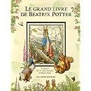 Le grand livre de Beatrix Potter : L'intégrale des 23 contes classiques de Beatrix Potter