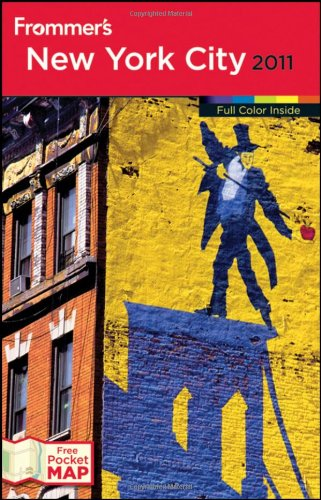Frommer's New York City 2011 (Frommer's Complete Guides)