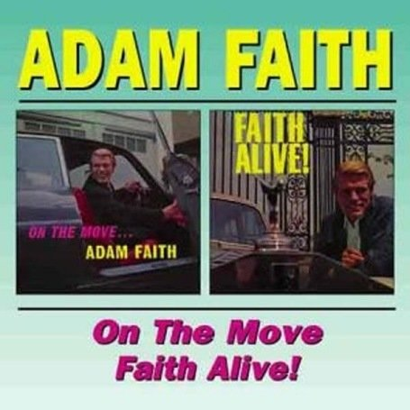On the Move/Faith Alive