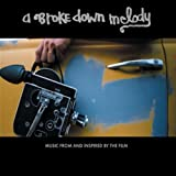 A Broke Down Melody + DVD